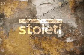 Dokumentární cyklus ČT Česko-německé století
