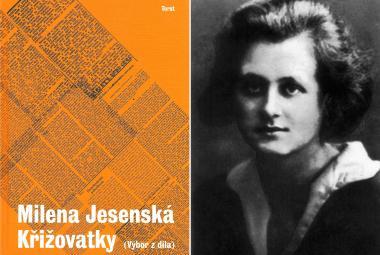 Recenze: Milena Jesenská stále píše pro přítomnost