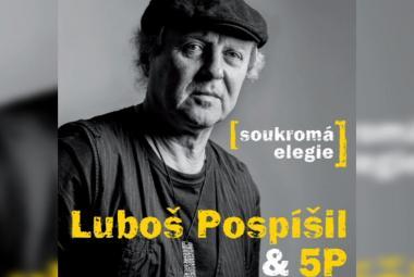 Luboš Pospíšil zveřejňuje svou Soukromou elegii