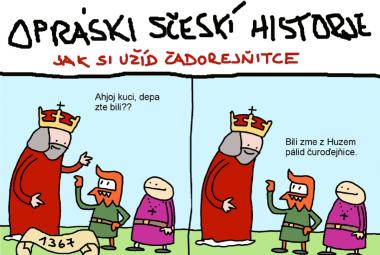 Huz, Kaler IV., Mizerik. Na mladé Čechy funguje výuka dějin vtipem