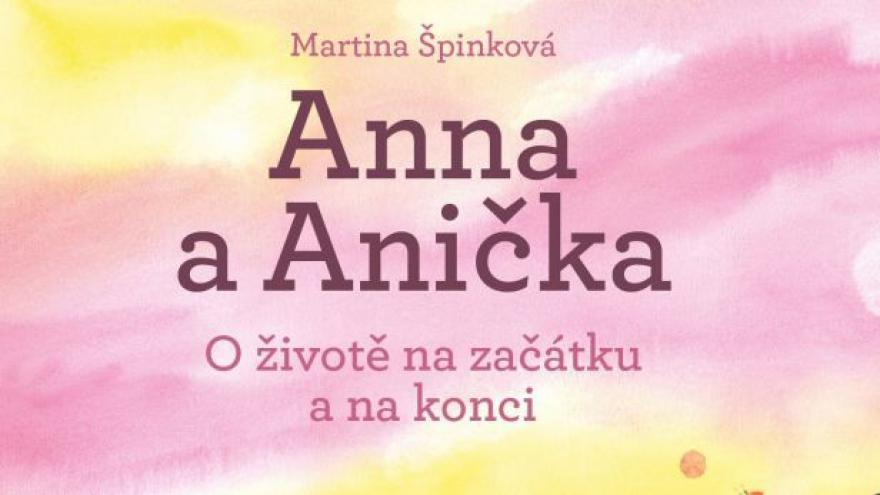 Video Anna a Anička: Kniha pro děti o smrti