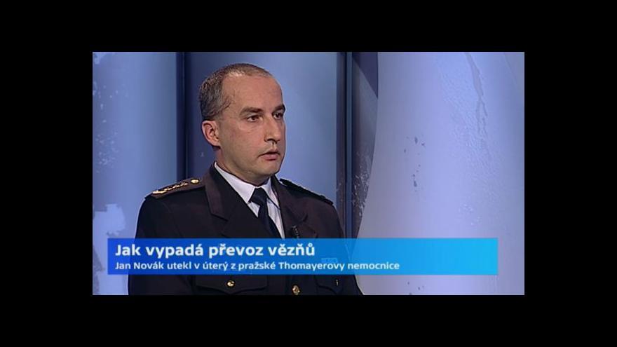 Video Robert Káčer k uprchlému vězni: Zřejmě selhala eskorta
