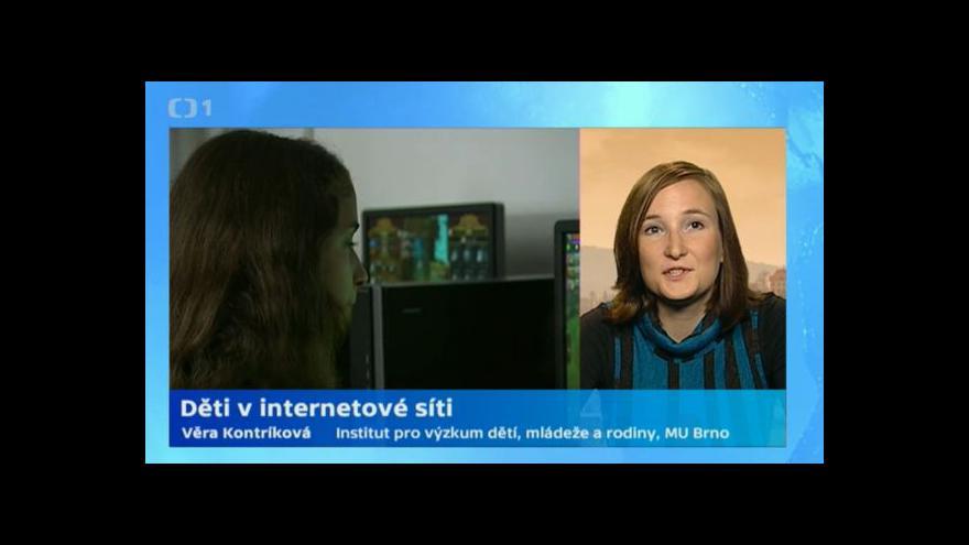 Video Věra Kontríková: Děti často hrají hry a komunikují