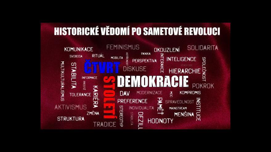 Video ZÁZNAM: Historické vědomí po sametové revoluci