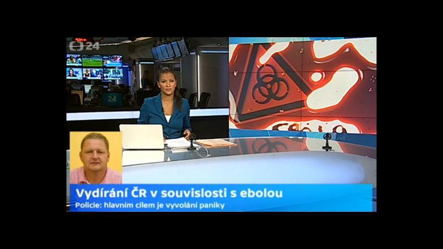 Video Bezpečnostní expert k vydírání v souvislosti s ebolou: Nepochybuji o účasti Čechů