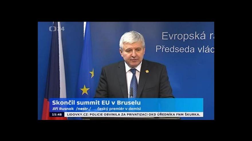 Video Jiří Rusnok po skončení summitu EU v Bruselu