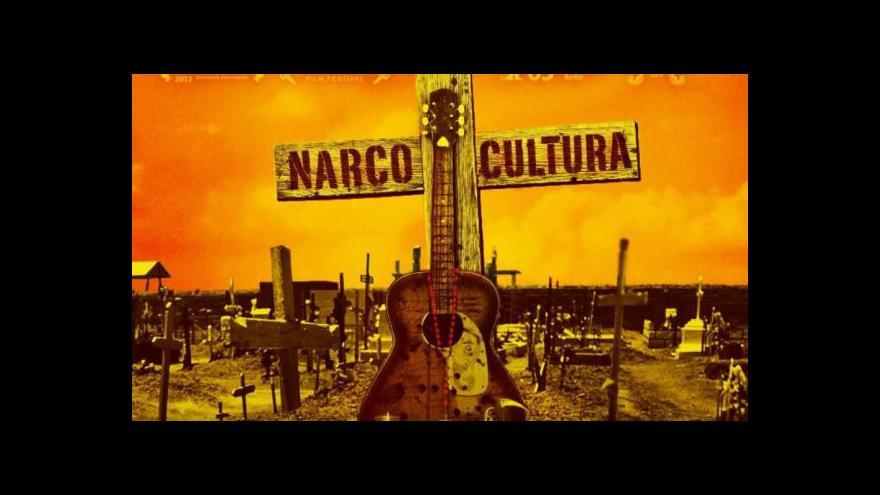 Video Narco Cultura v Mexiku