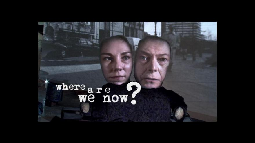 Video Klip Where Are We Now?