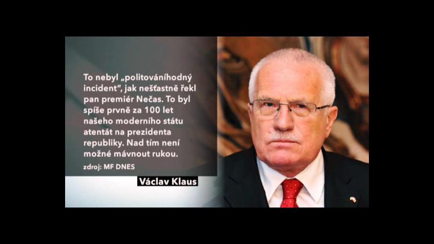 Video Prezident Klaus vidí v útoku z Chrastavy politický čin