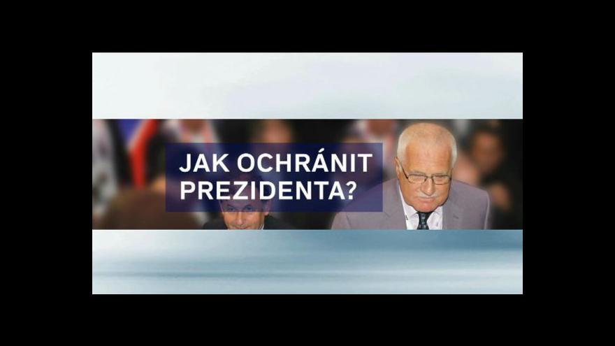 Video Události ke změnám práce ochranky prezidenta