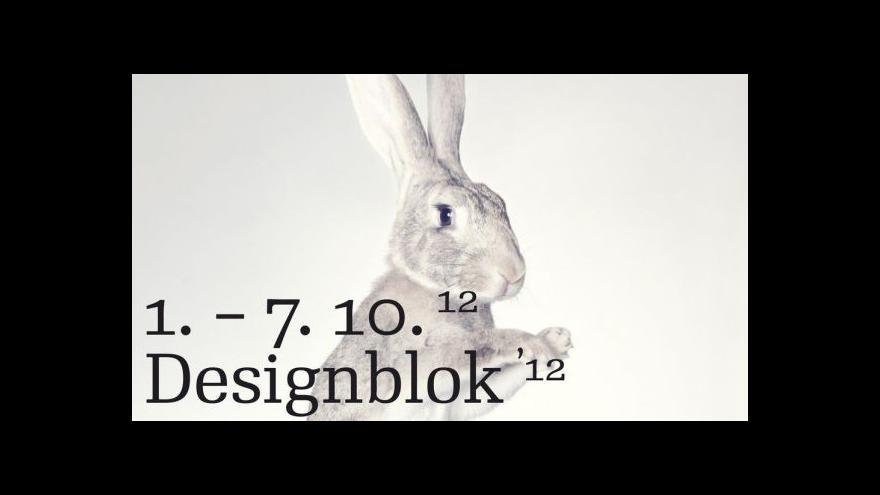 Video Designblok 2012 - Reportáž Lucie Klímové