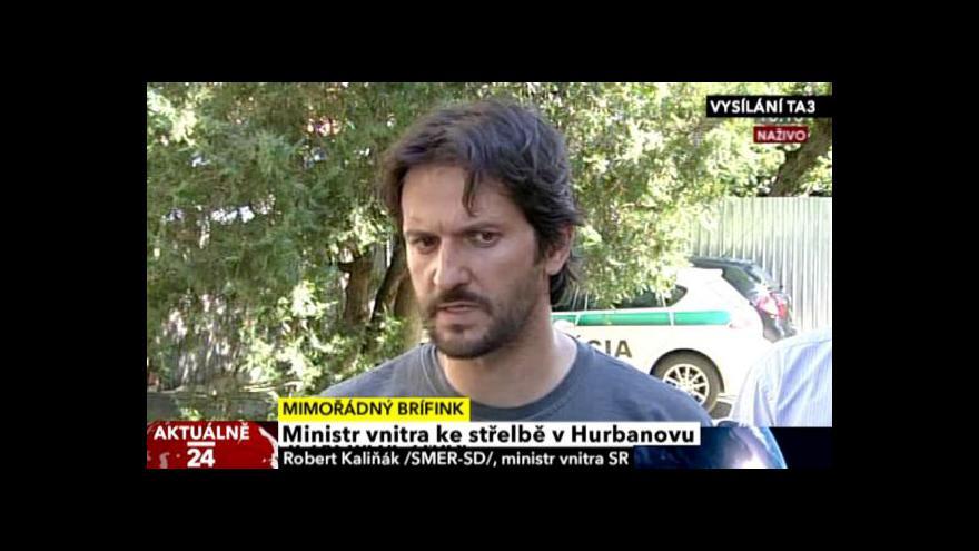 Video Brífink slovenského ministra vnitra ke střelbě v Hurbanovu