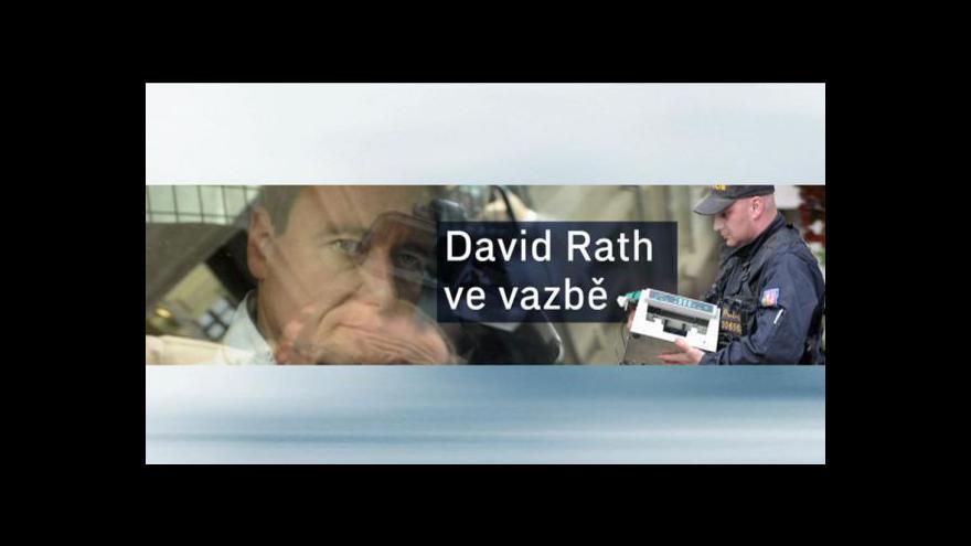 Video Události: Vývoj kauzy Davida Ratha