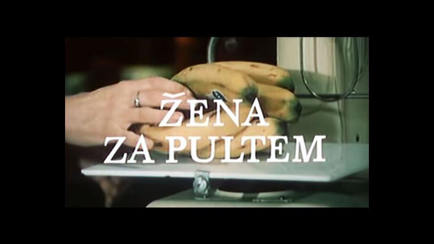 Video Úvodní znělka 1. dílu Ženy za pultem