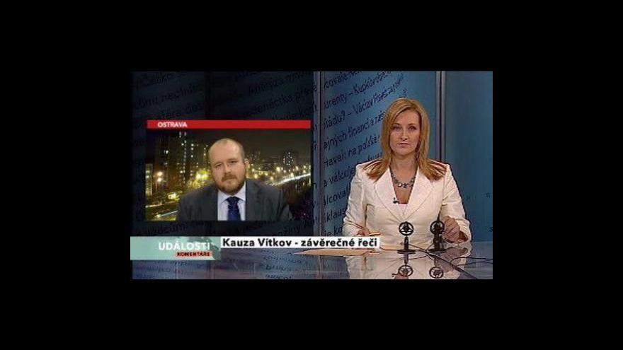 Video Události, komentáře o kauze Vítkov