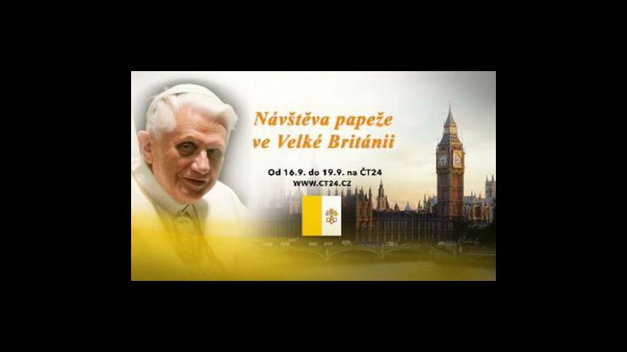 Video Británie se připravuje na papežovu návštěvu
