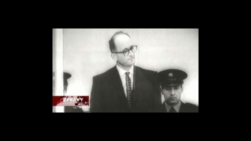 Video Největším úlovkem izraelského Mossadu je Eichmann