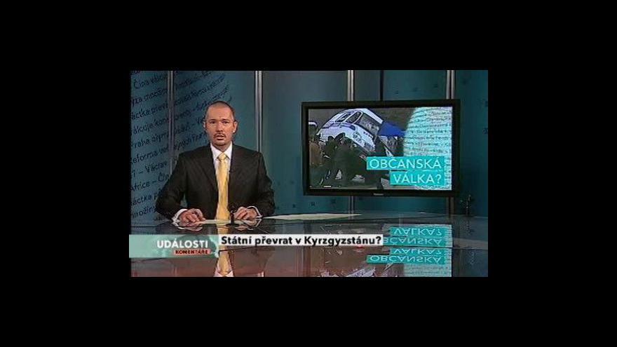 Video Události, komentáře o bouřích v Kyrgyzstánu
