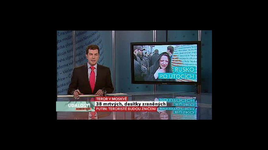 Video Události, komentáře o útocích v Moskvě