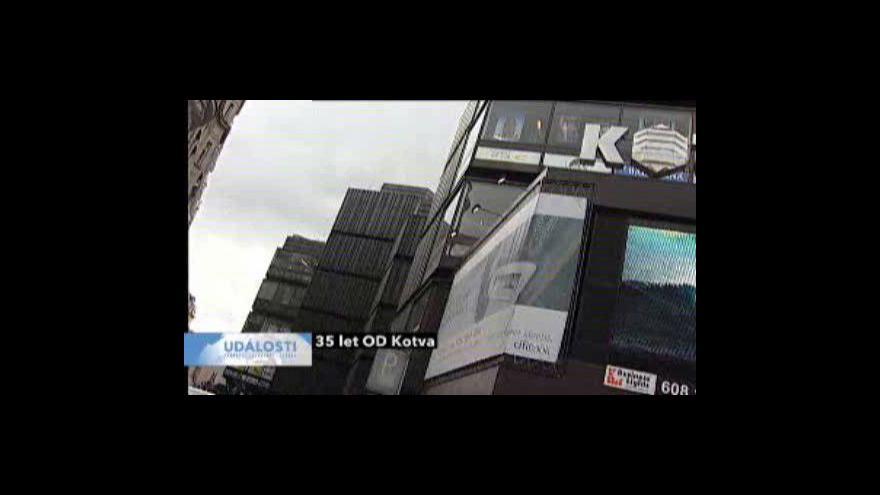 Video OD Kotva slaví 35. narozeniny