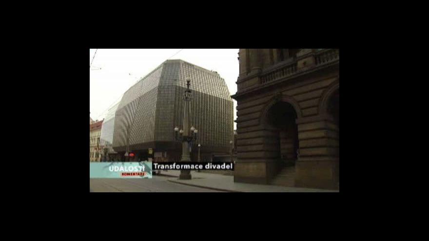 Video O transformaci divadel v Událostech, komentářích