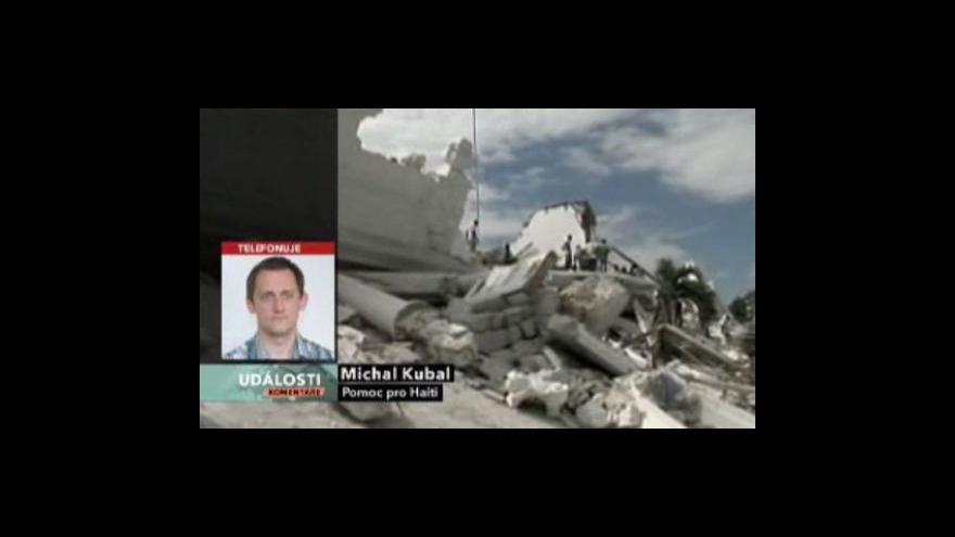 Video Zpravodaj ČT Michal Kubal pro Události, komentáře z Haiti