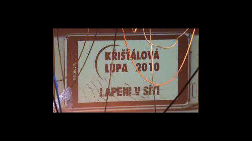 Video Reportáž Křišťálová lupa 2010