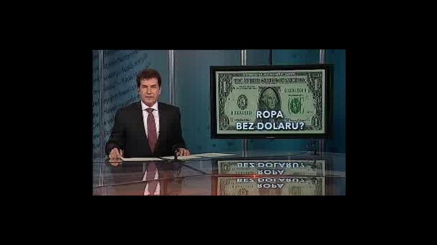 Video Události, komentáře o ropě a dolaru