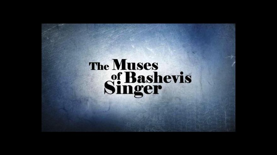 Video Události v kultuře: Múzy Bashevise Singera