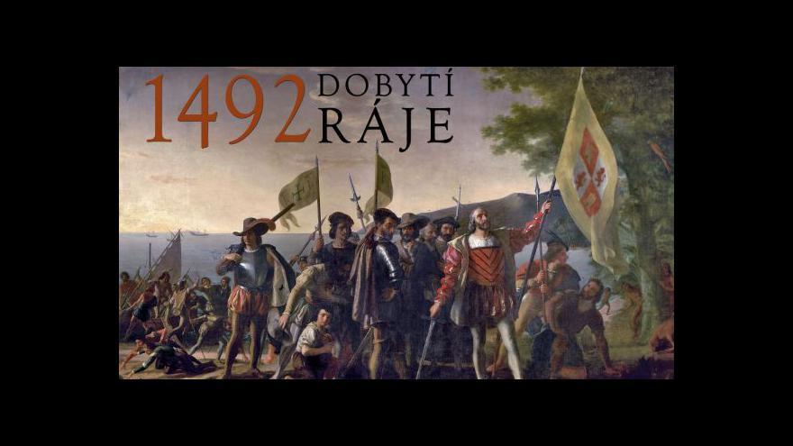 Video Záznam: 1492 - dobytí ráje