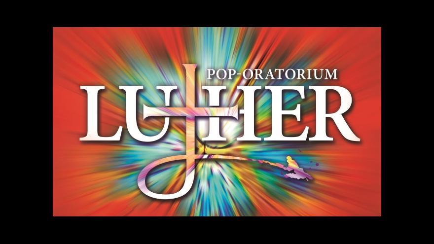 Video Popové oratorium Luther představilo reformátora navýsost současně
