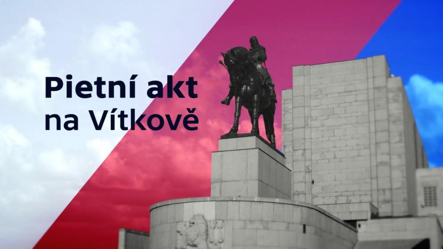 Video ŽIVĚ: Pietní akt na Vítkově
