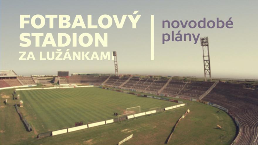 Video Novodobé plány se stadionem Lužánky