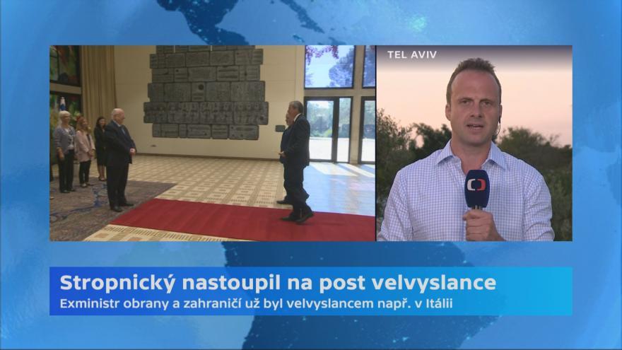 Video Martin Stropnický nastupuje do funkce velvyslance v Izraeli