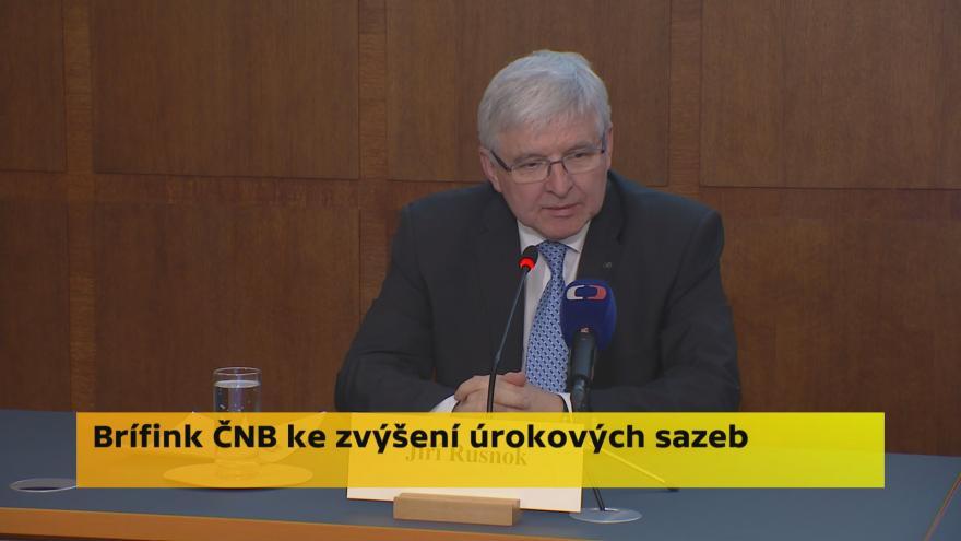 Video Brífink ČNB ke zvýšení úrokových sazeb
