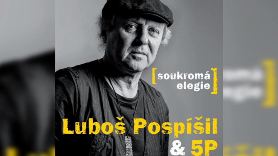 Luboš Pospíšil / Soukromá elegie