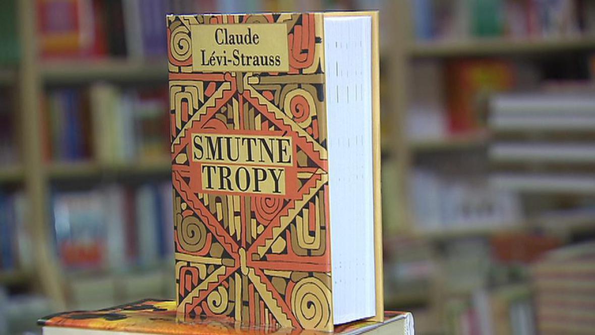 Claude Lévi-Strauss / Smutné tropy
