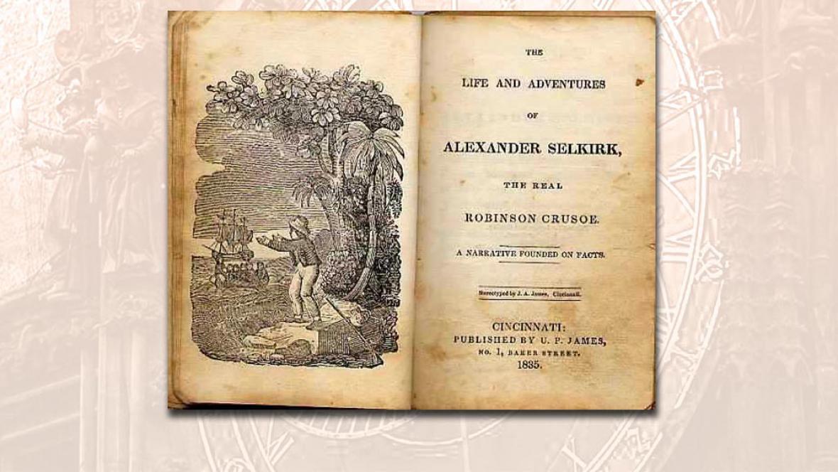 Kniha o Alexandru Selkirkovi - skutečném Robinsonu Crusoe