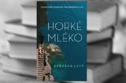 Dborah Levyová / Horké mléko