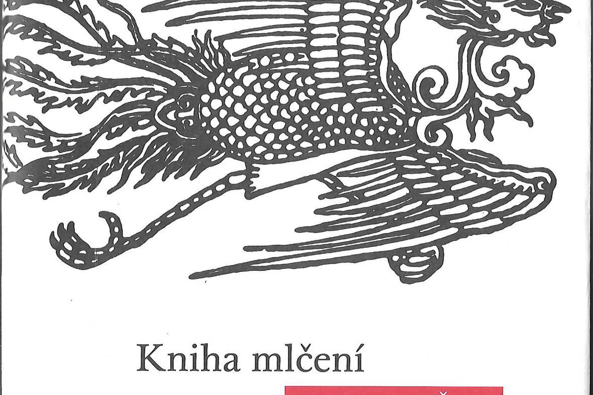 Kniha mlčení - texty staré Číny