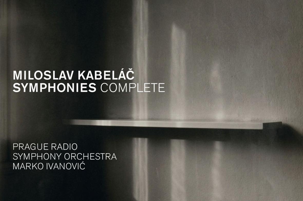 Miloslav Kabeláč: Symphonies Complete