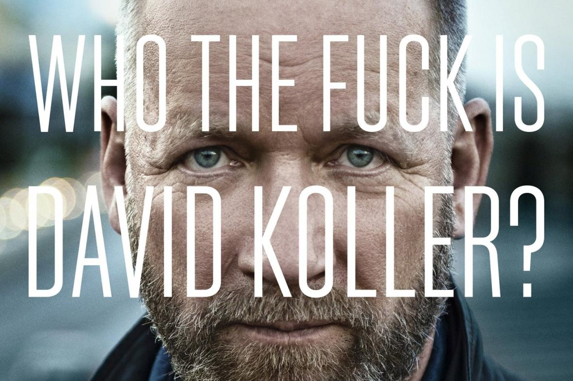 Who the fuck is David Koller?