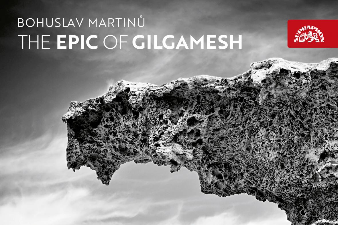 Bohuslav Martinů / The Epic of Gilgamesh