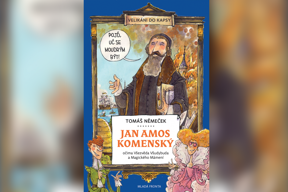 Jan Amos Komenský: očima Všezvěda Všudybuda a Magického Mámení