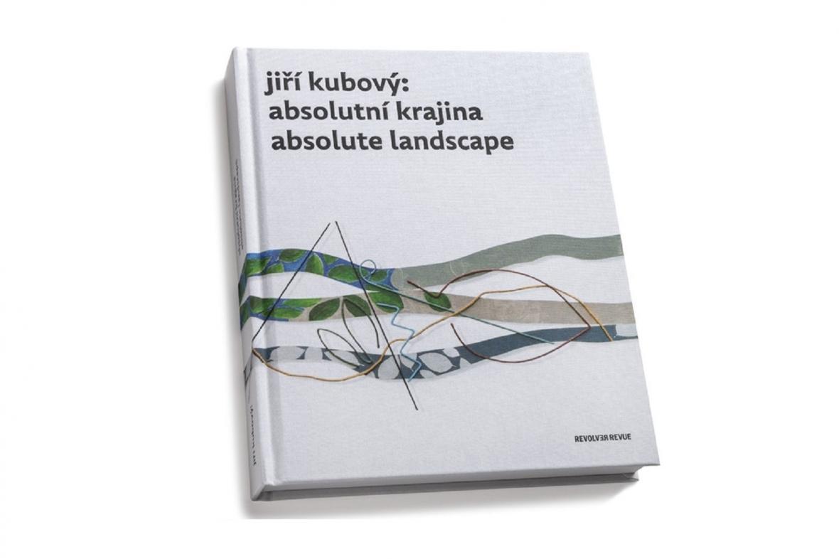 Monografie Jiří Kubový: Aboslutní krajina