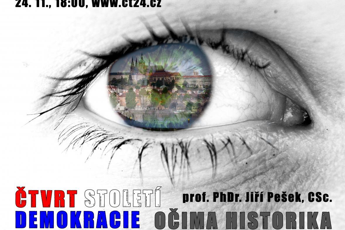 Plakát k přednášce Čtvrtstoletí demokracie očima historika