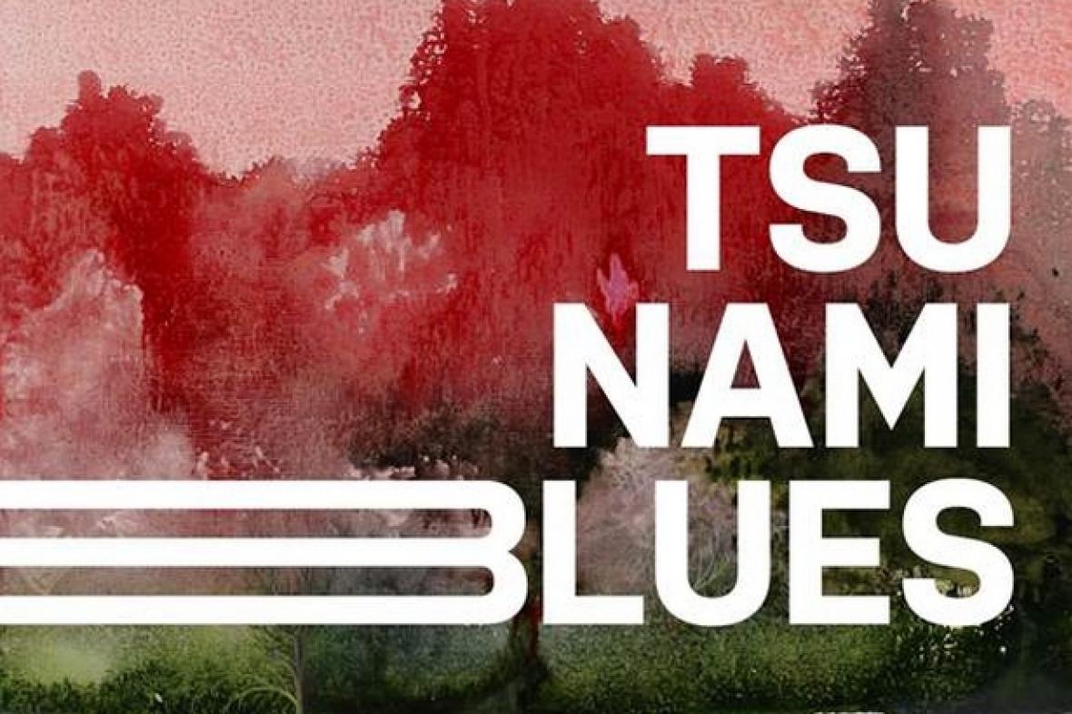 Markéta Pilátová / Tsunami blues
