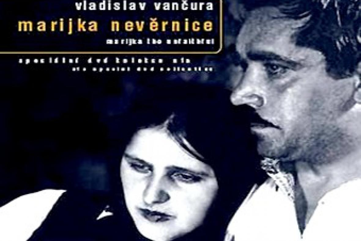 Vladislav Vančura / Marijka nevěrnice