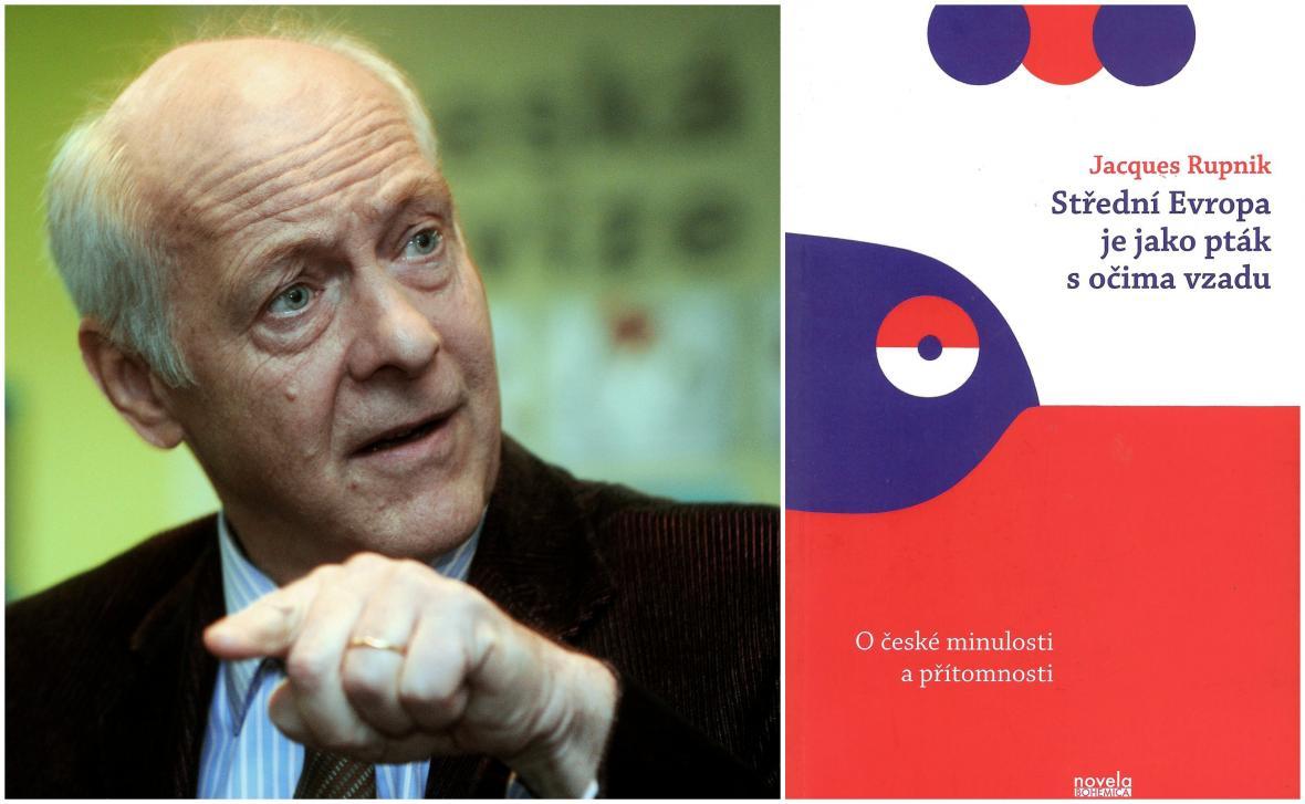 Jacques Rupnik / Střední Evropa je jako pták s očima vzadu