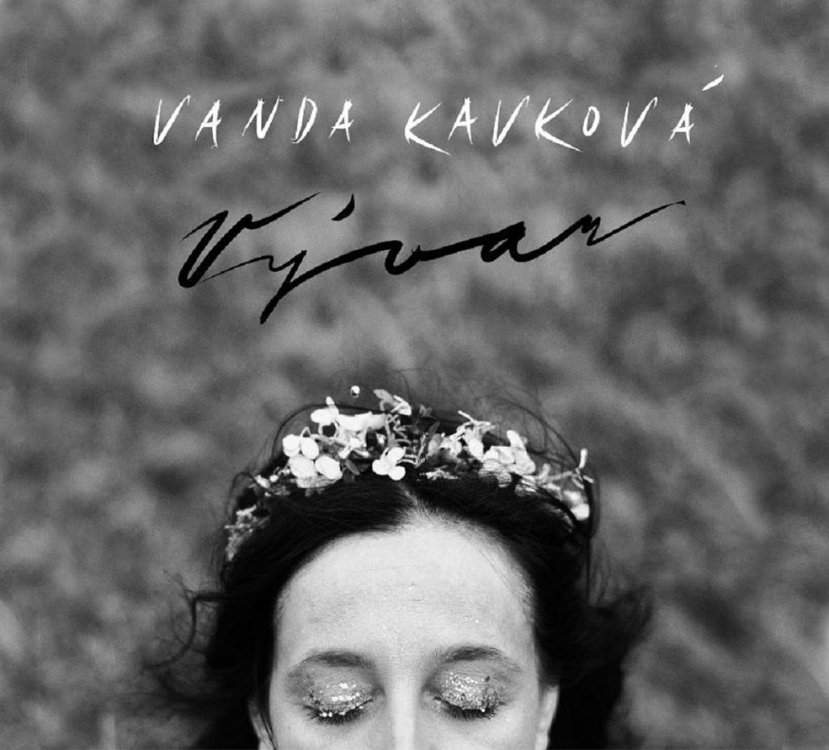 Vanda Kavková / Vývar
